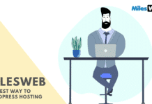 MilesWeb - The best way to WordPress hosting